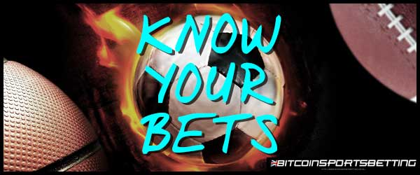 Sports Wager 101: Basic Bets All Bettors Must Know