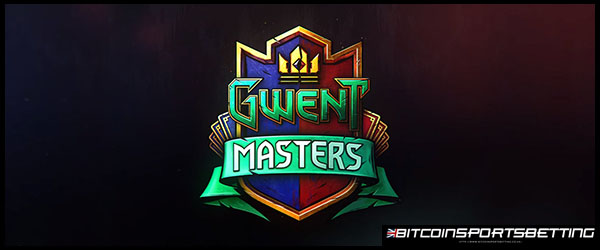 UltraPlay Offers GWENT Masters Odds