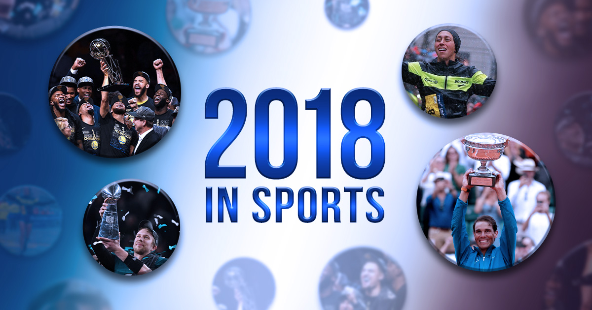 12 Biggest Moments in Sports 2018