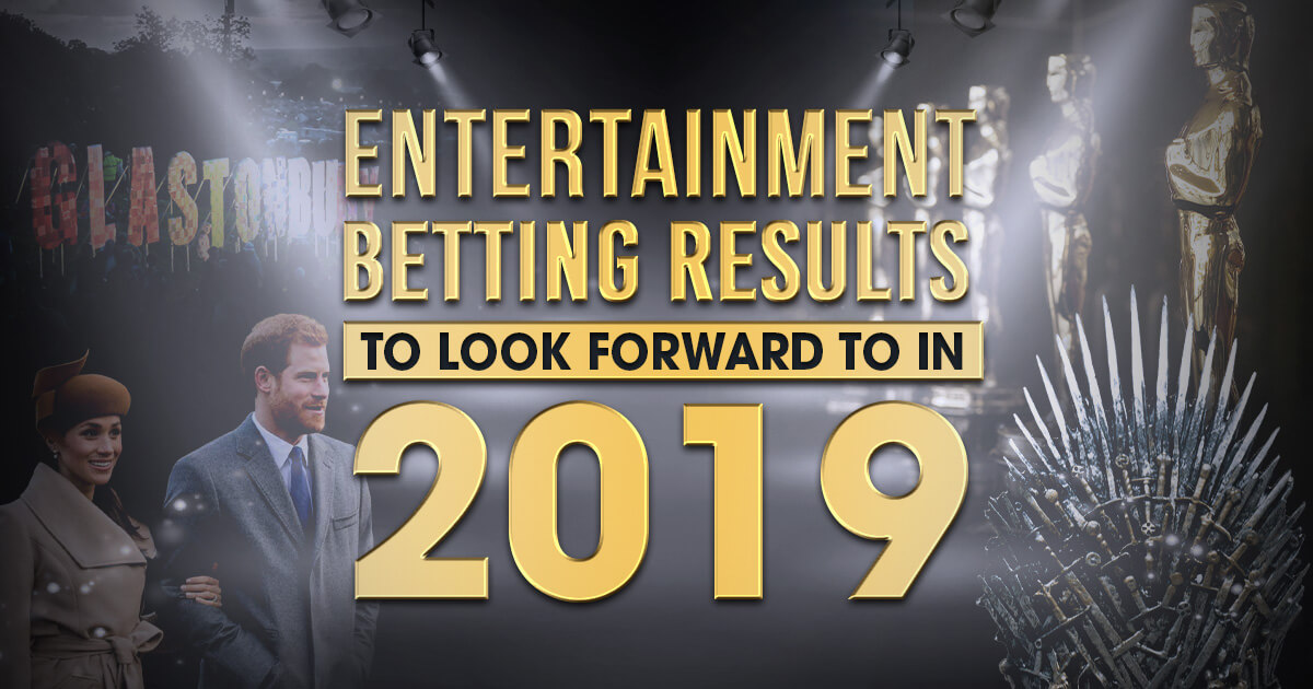 91st Academy Awards, Other Entertainment Betting Results to Look Forward to in 2019