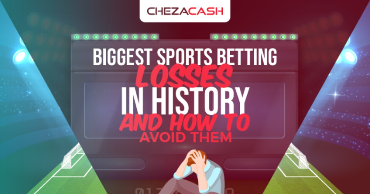 Biggest Sports Betting Losses and How to Avoid Them